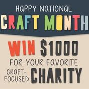 Craft Month $1000 Charity