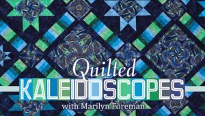 Craftsy - Quilted Kaleidoscopes class